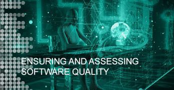 Ensuring and Assessing Software Quality
